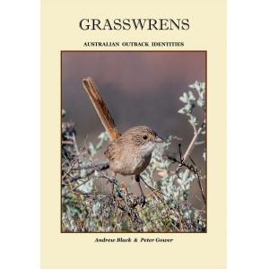 Andrew Black & Peter Gower : Grasswrens : Australian Outback Identities